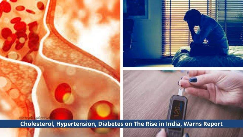 Cholesterol, Hypertension, Diabetes on The Rise in India, Warns Report