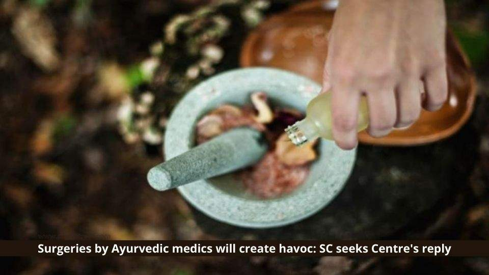 Surgeries by Ayurvedic Medics