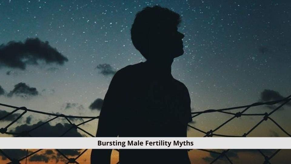 Male Fertility Myths