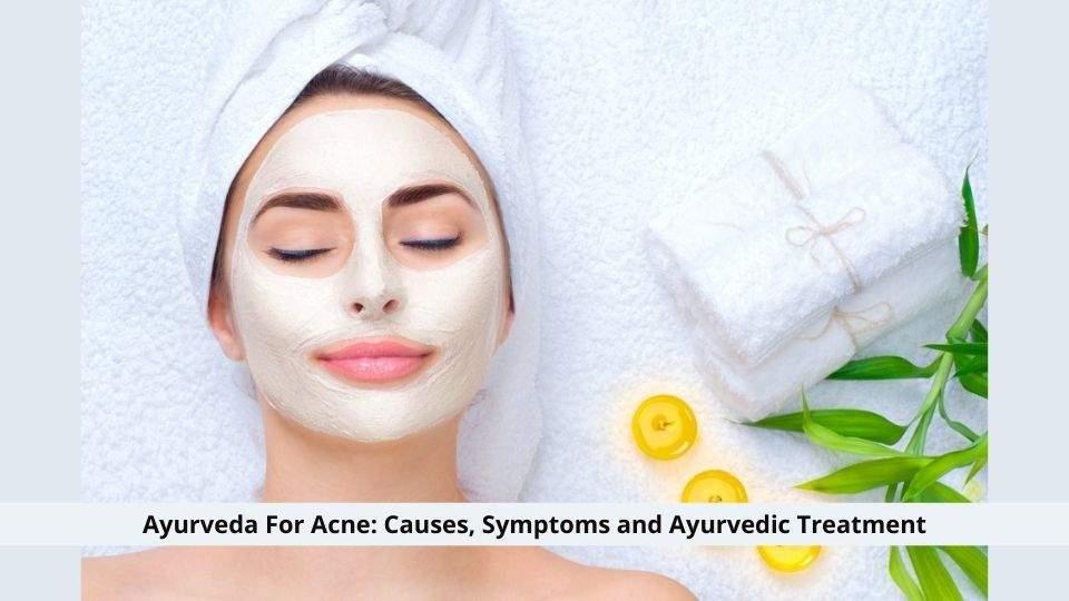 Ayurveda For Acne