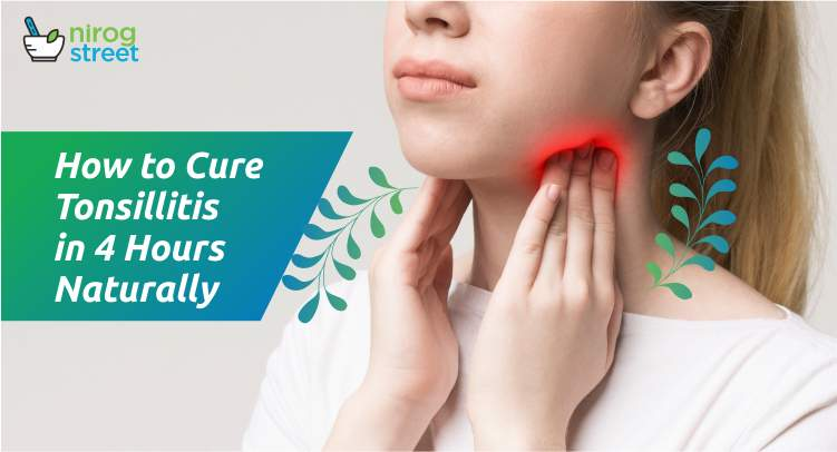 Cure Tonsillitis in 4 Hours Naturally