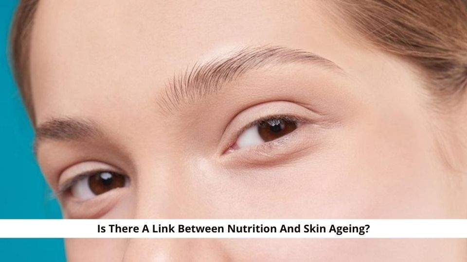 Nutrition And Skin Ageing
