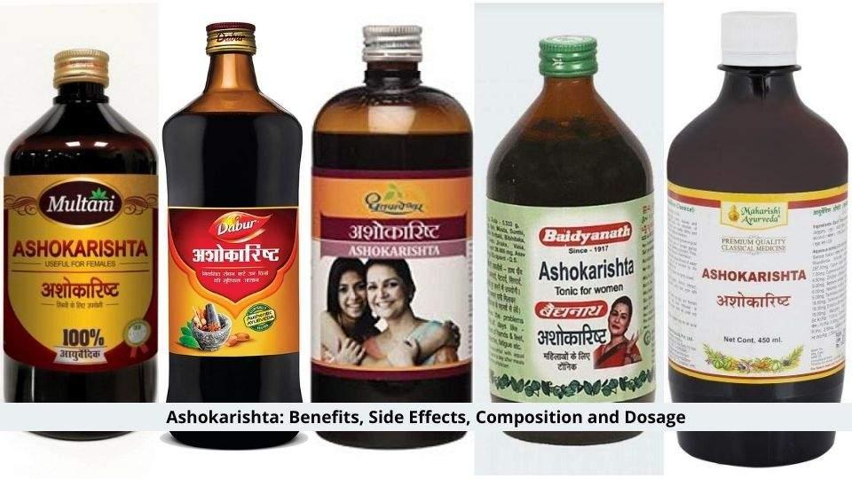 Ashokarishta Benefits And Side Effects