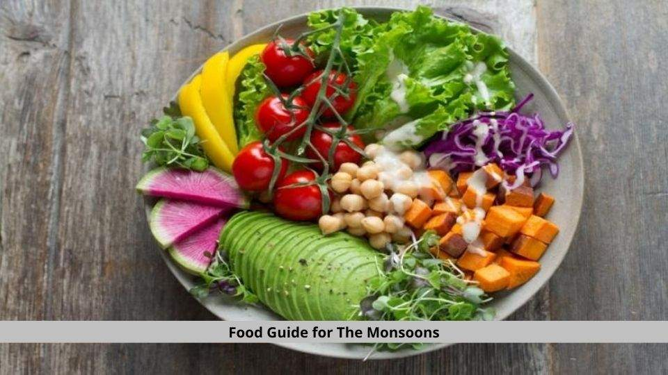 Food Guide for The Monsoons