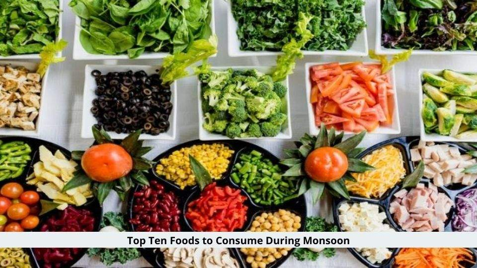 Foods to Consume During Monsoon