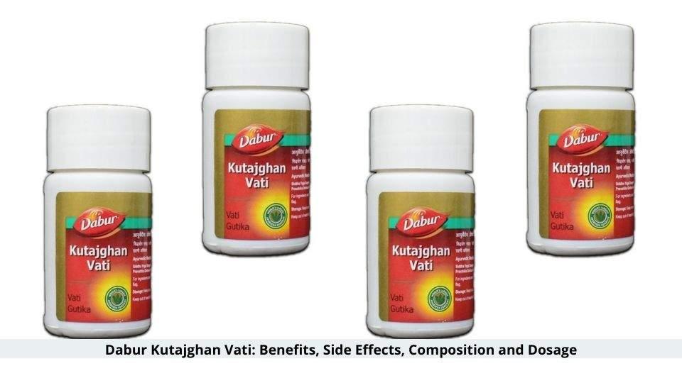 Dabur Kutajghan Vati Benefits