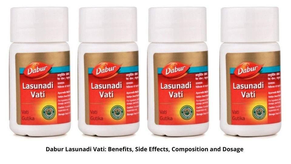 Dabur Lasunadi Vati Benefits