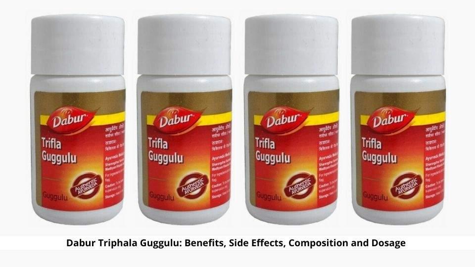 Dabur Triphala Guggulu Benefits