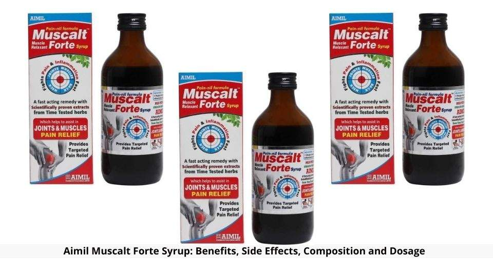 Aimil Muscalt Forte Syrup Benefits