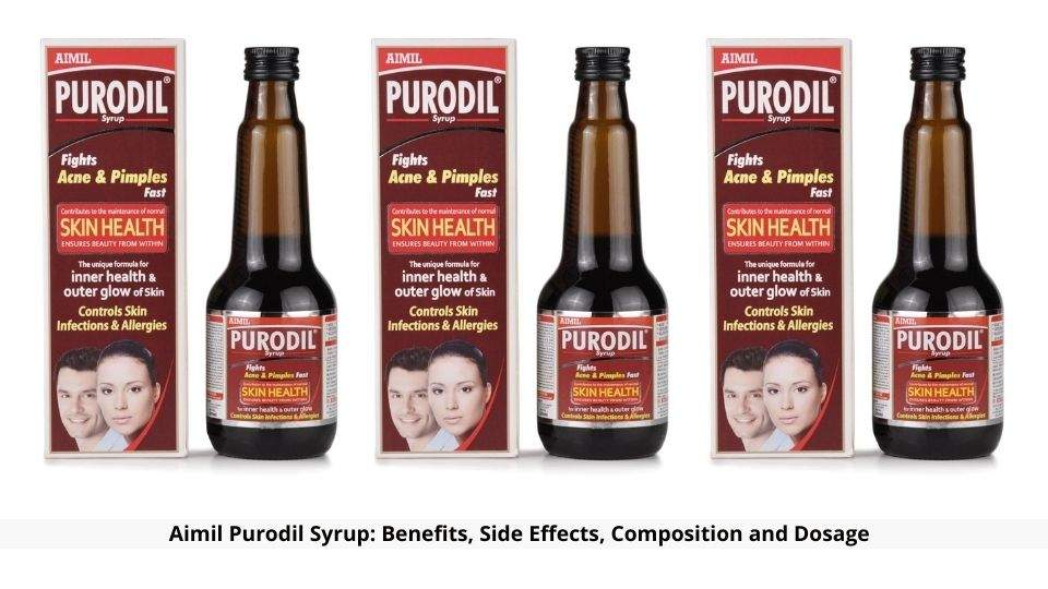 Aimil Purodil Syrup Benefits And Side Effects