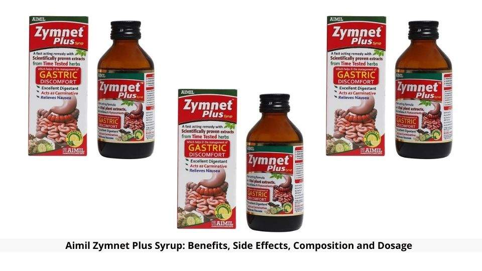 Aimil Zymnet Plus Syrup Benefits And Side Effects