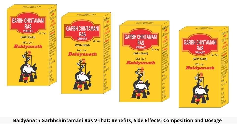 Baidyanath Garbhchintamani Ras Vrihat Benefits