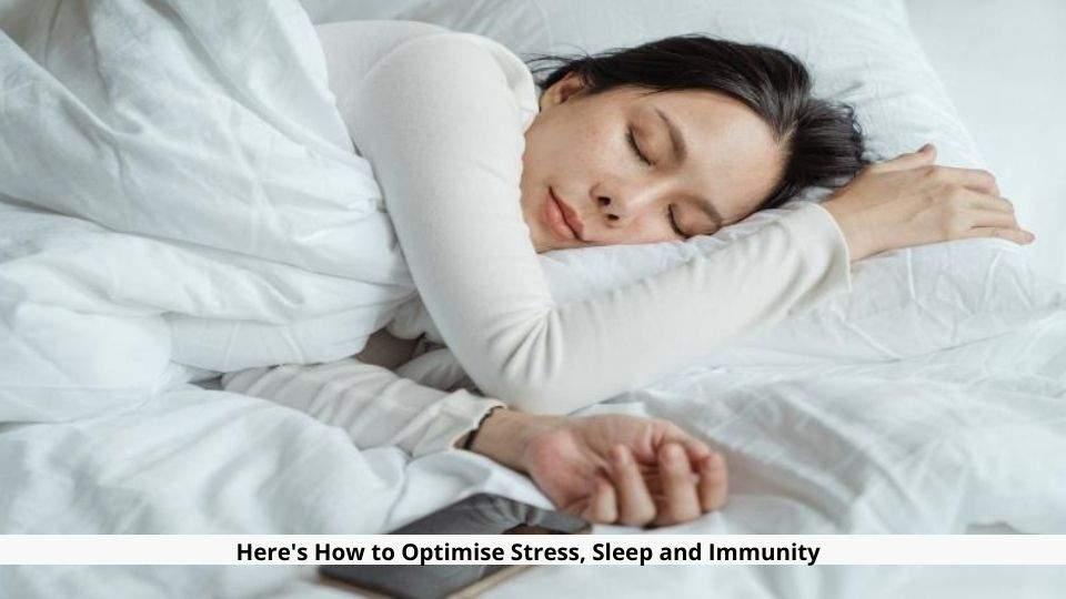 Optimise Stress, Sleep and Immunity