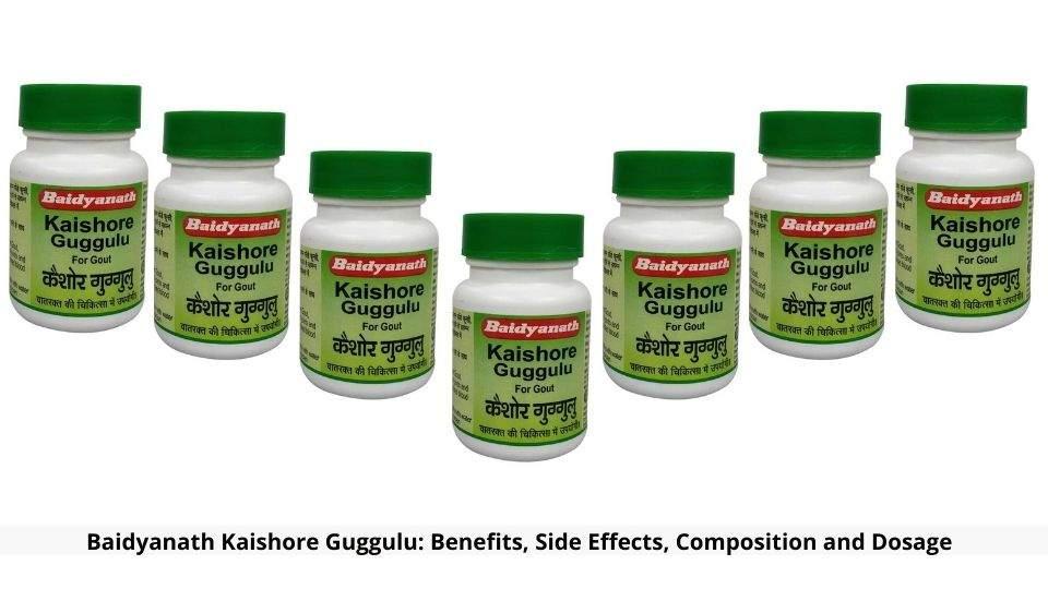 Baidyanath Kaishore Guggulu Benefits