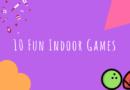 10 Fun Indoor Games