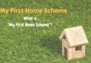 "What is ""my first home scheme""?"