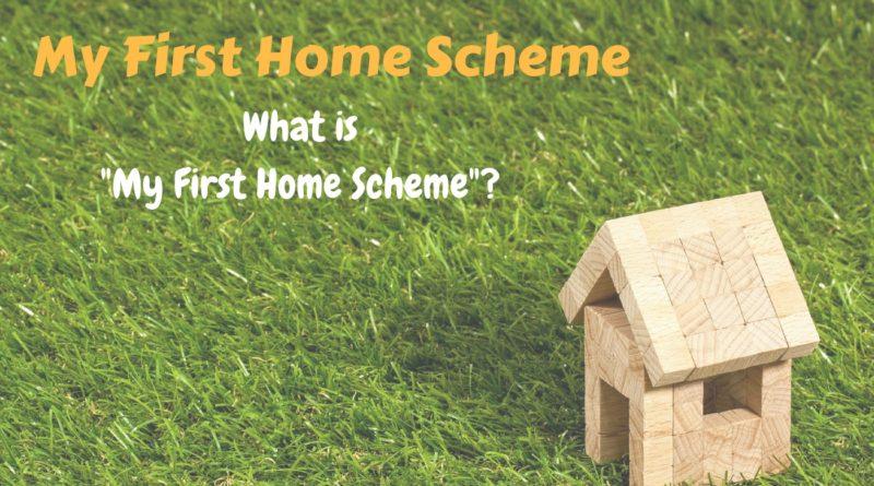 My First Home Scheme