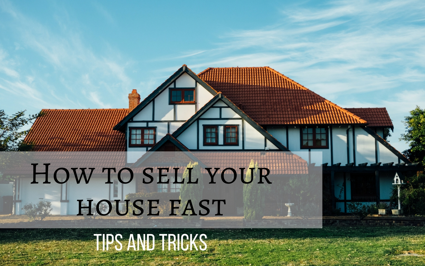 How to sell your house fast 2