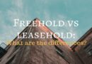 Freehold vs leasehold: What are the differences?
