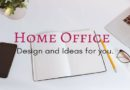 Home Office: Design and Ideas for you