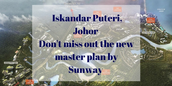 Sunway Iskandar targeted to build another Integrated City in Iskandar Puteri, Johor (2)