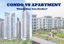 Condo vs apartment: Which one would you prefer?