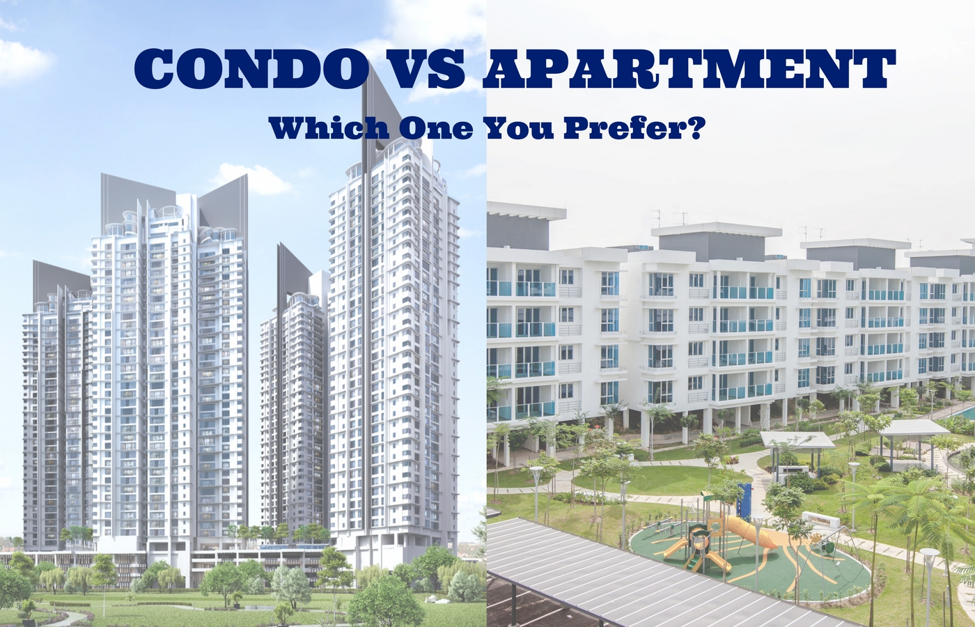 CONDO VS APARTMENT