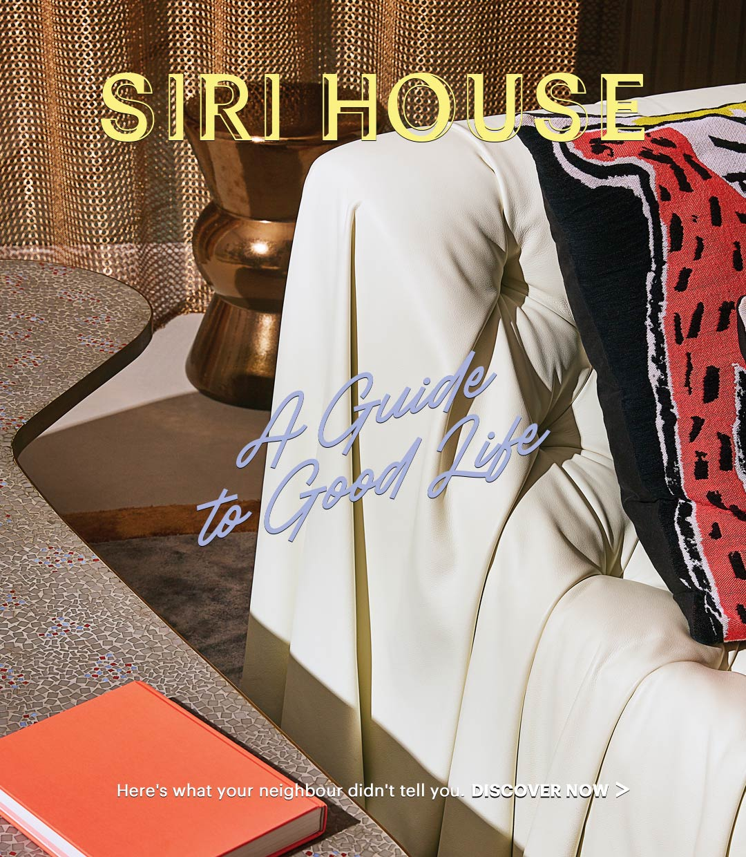 sirihouse-A Guide To Good Life