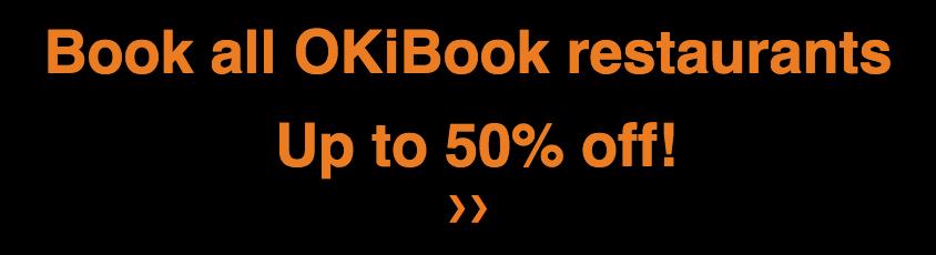 OKiBook Hong Kong - Restaurant & Buffet Booking Reviews Discounts Promotions - OKiBook香港,餐廳及自助餐預訂, 評價,折扣,優惠