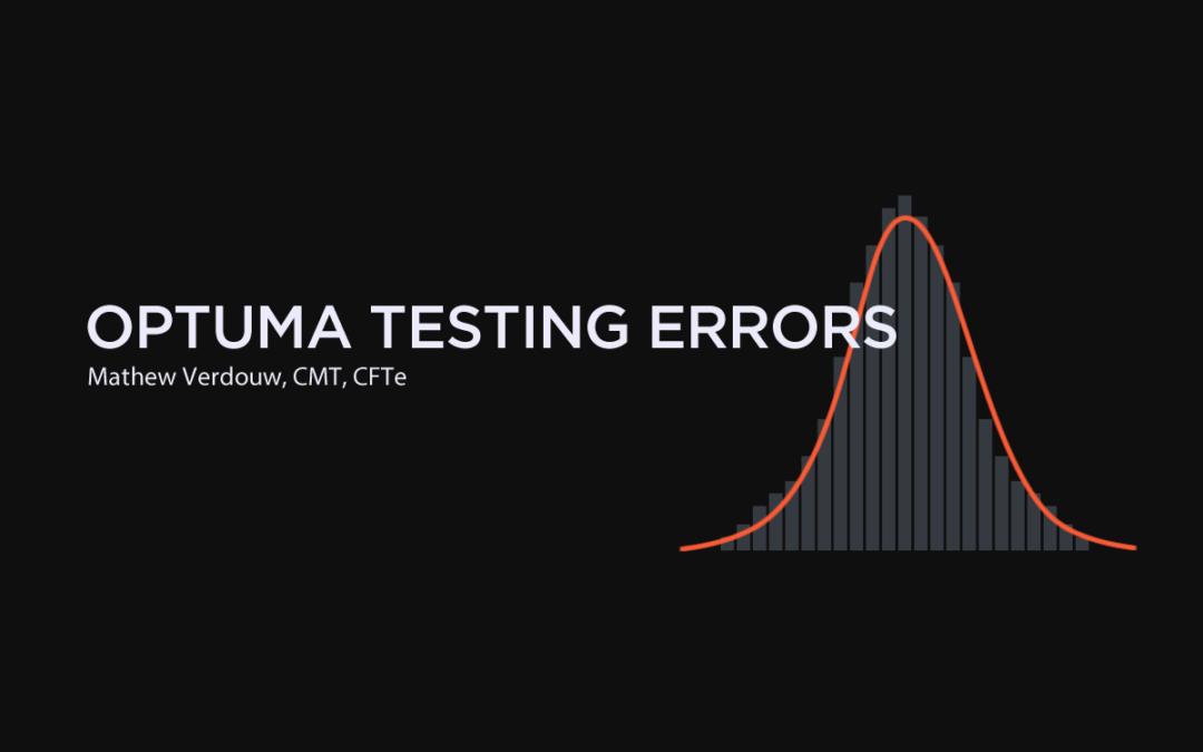 Optuma Testing Errors