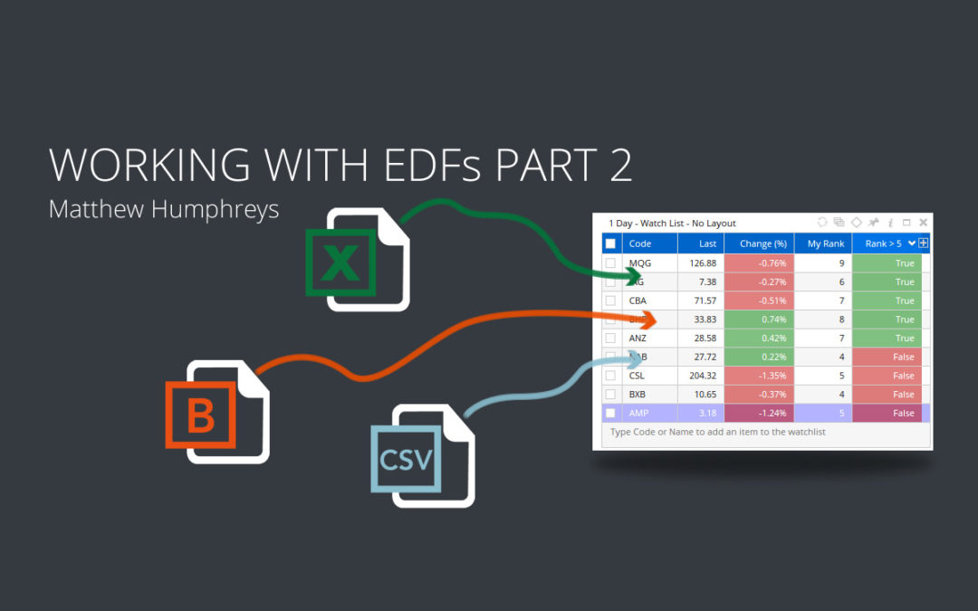 Working with EDFs – Part 2