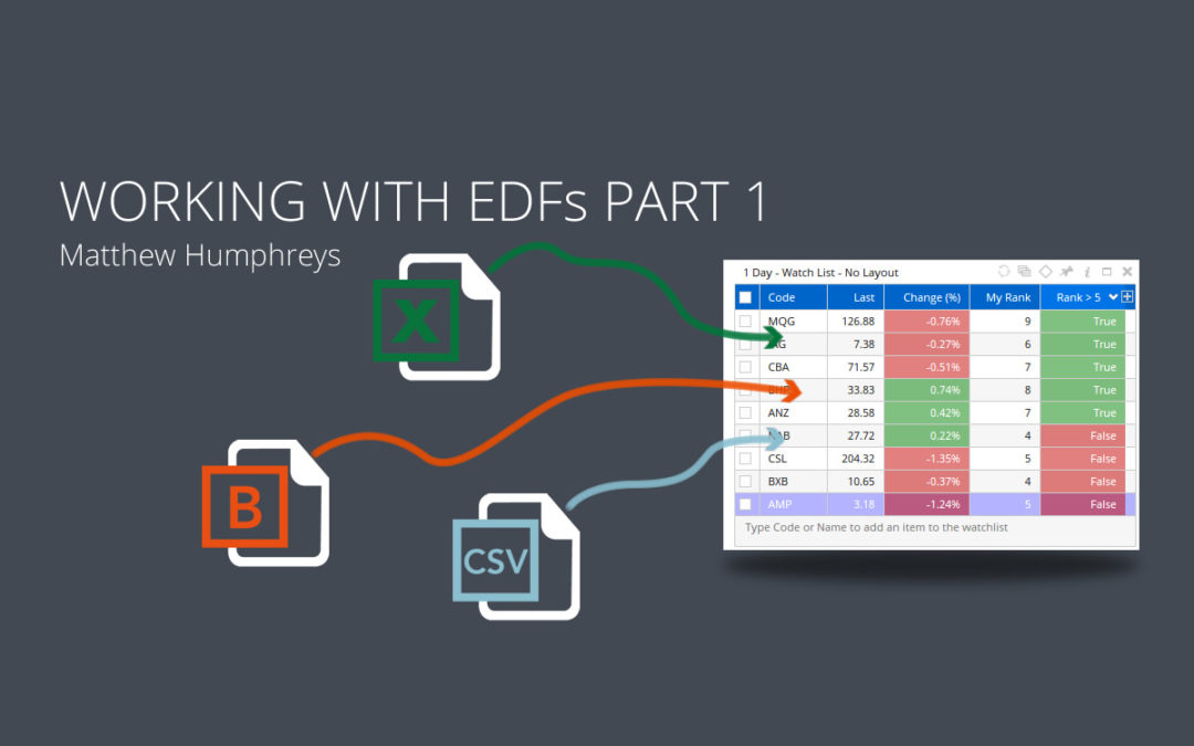 Working with EDFs – Part 1