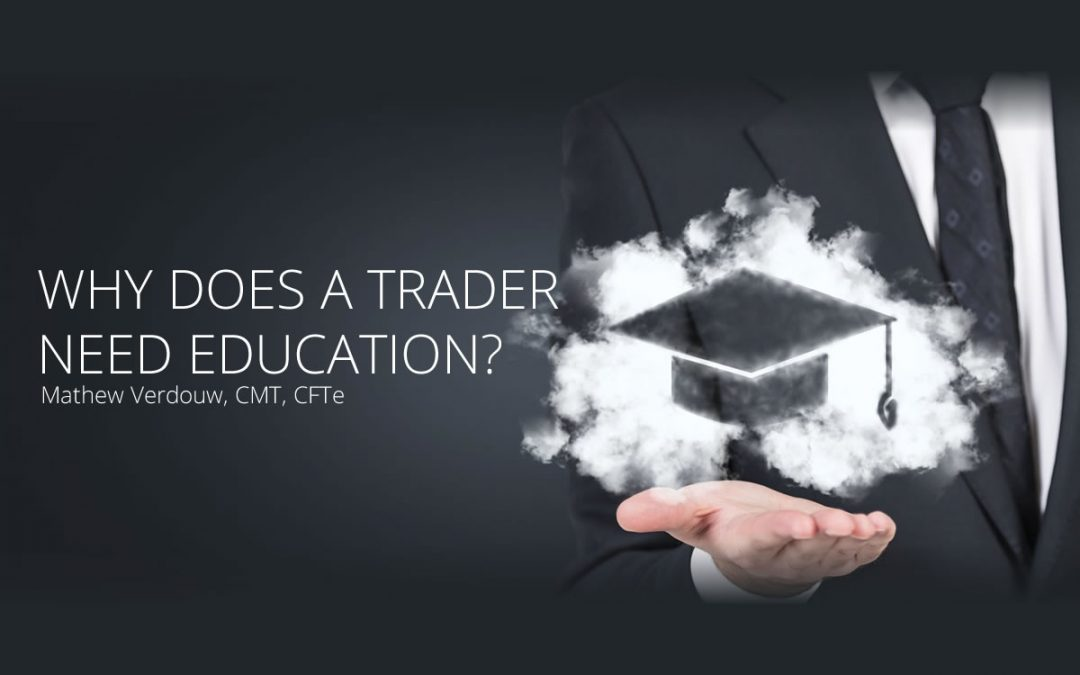 Why Does a Trader Need Education?