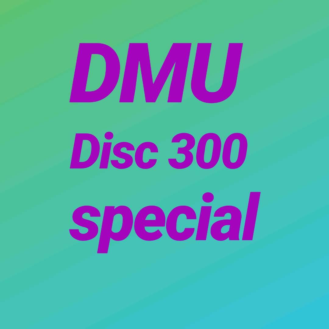 1 DMU disc 300