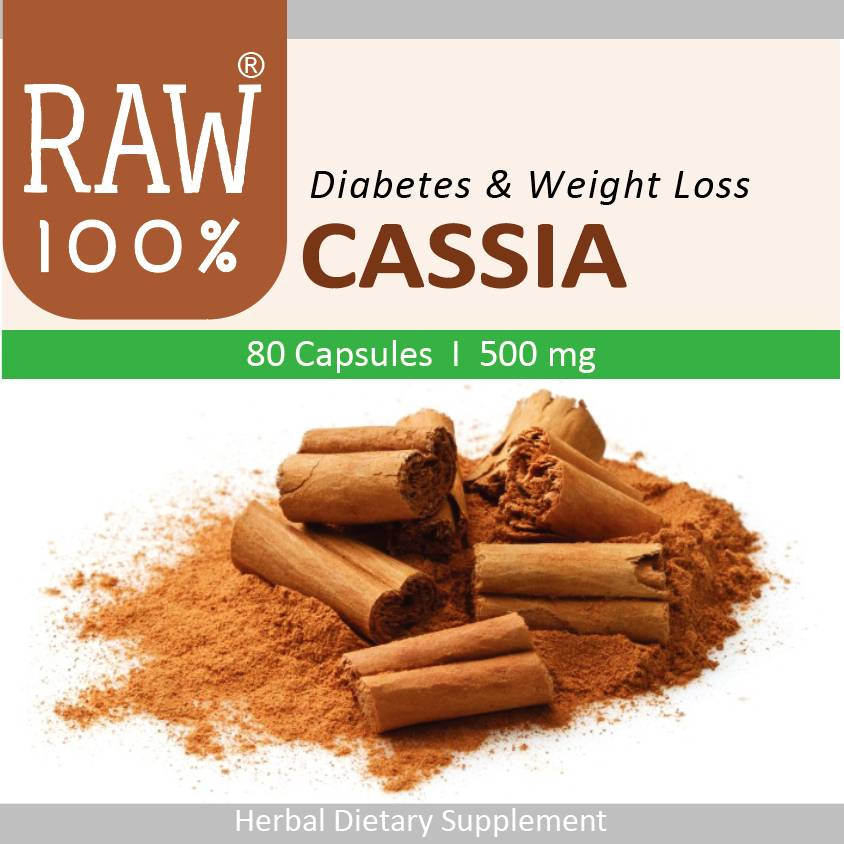 Raw100 - Cassia / Diabetes Controler & Weight Loss