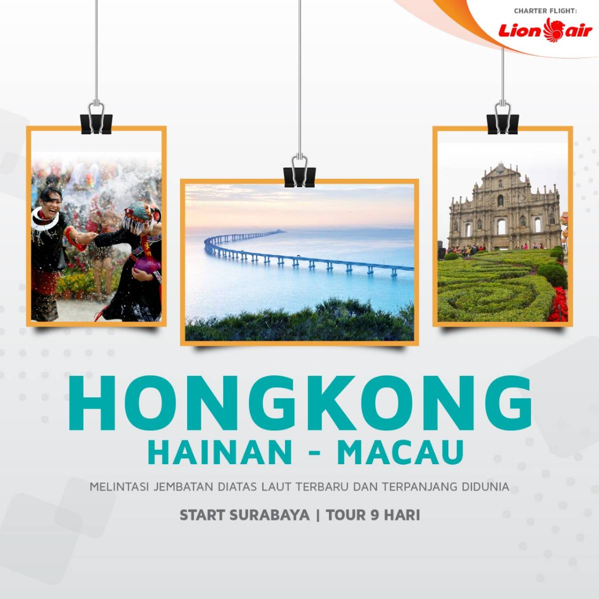 CHARTER FLIGHT TOUR HONGKONG + MACAU + HAINAN - STARTING SURABAYA0