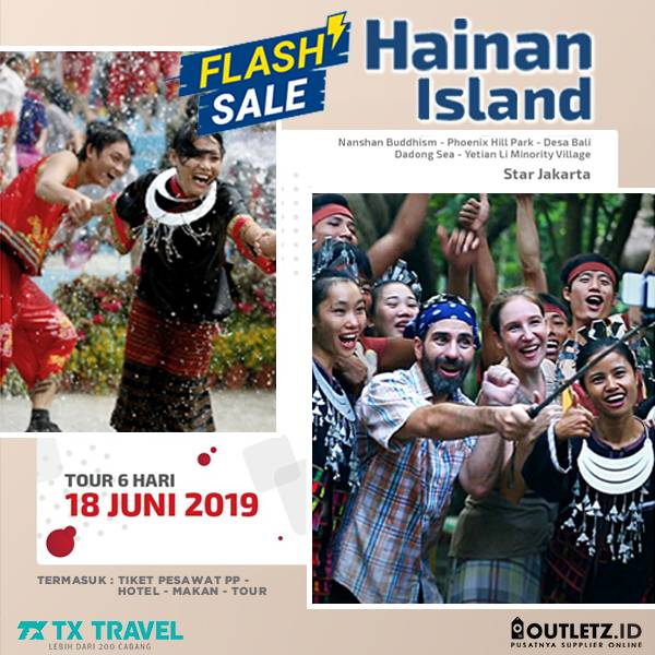 Flash Sale 6D Hainan Island 18 Juni 2019
