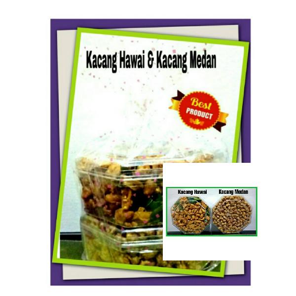 Kacang Hawai & Kacang Medan