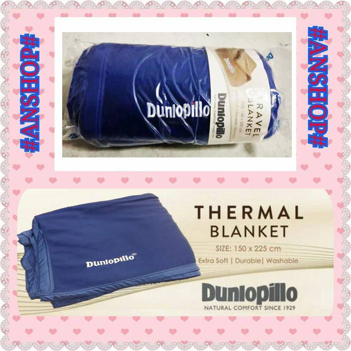 Dunlopillo - Selimut Thermal Blanket