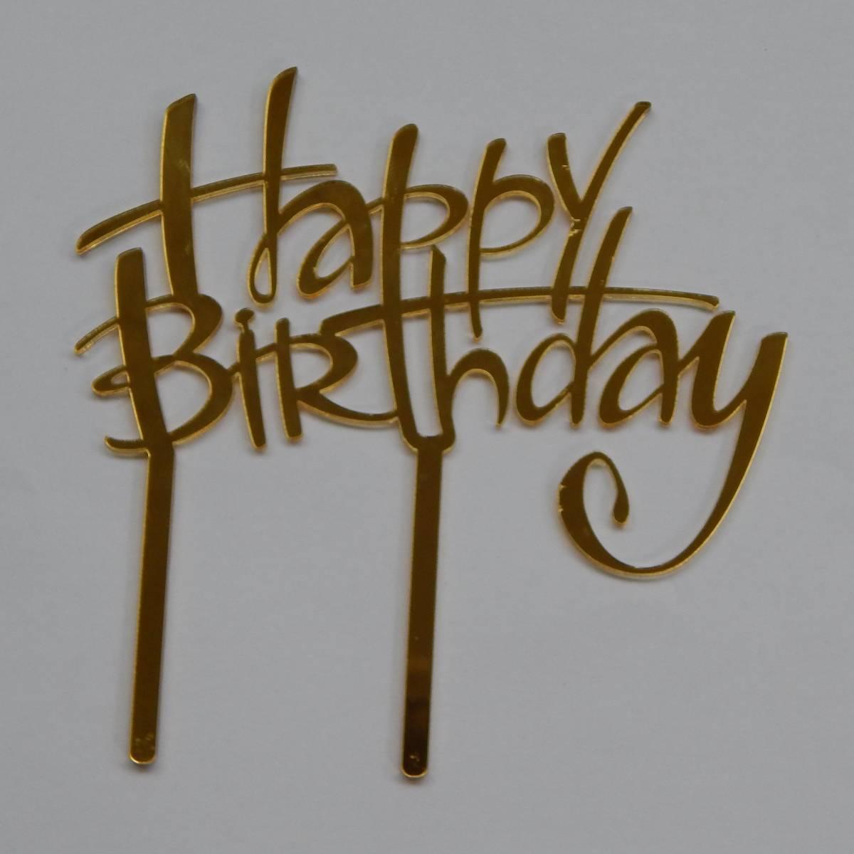 HAPPY BIRTHDAY TOPPER CAKE ACRYLIC  GOLD MIRROR  UFA