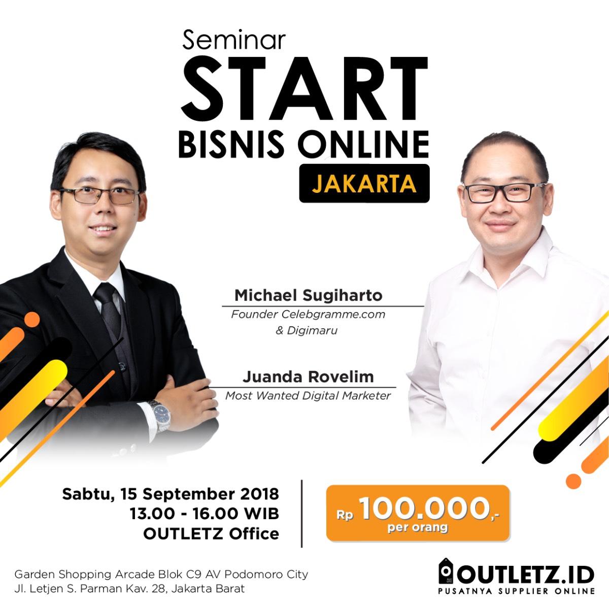 Seminar Start Bisnis Online Jakarta 15 September 2018