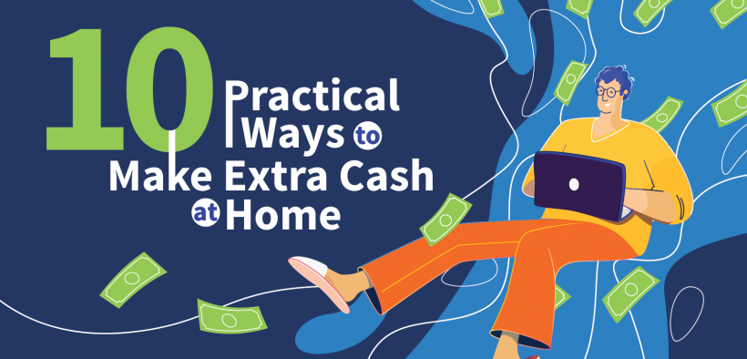 10 Ways to Make Extra Cash at Home