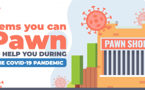 Items to Pawn During the COVID-19 Pandemic