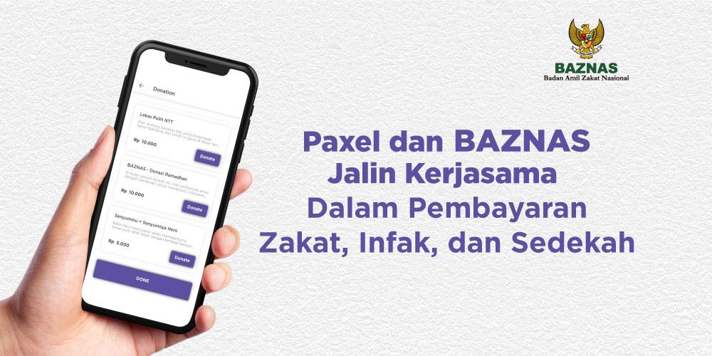 Paxel dan BAZNAS Bekerja Sama Mudahkan Pembayaran Zakat, Infak, dan Sedekah