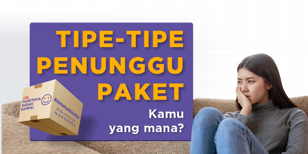3 Tipe Orang Nunggu atau Terima Paket, Kamu Termasuk yang Mana?
