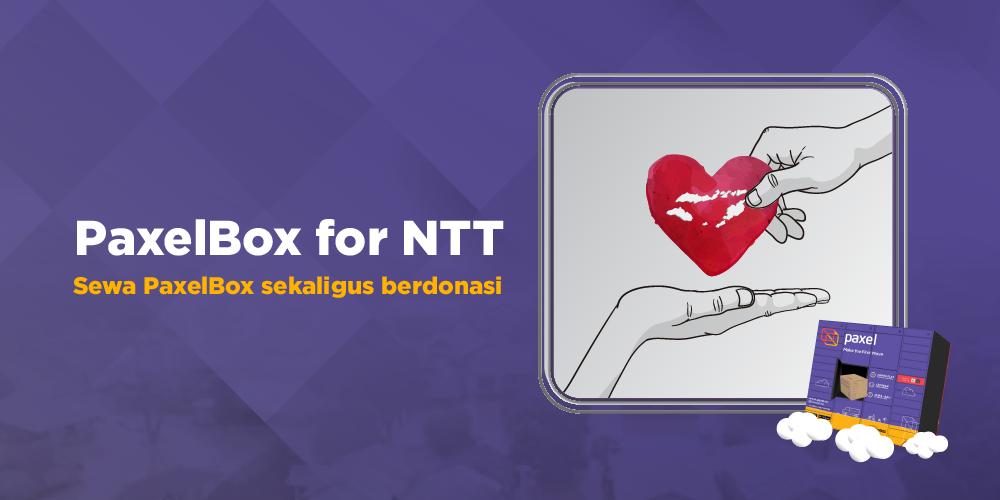 PaxelBox For NTT: Sewa PaxelBox Sekaligus Berdonasi