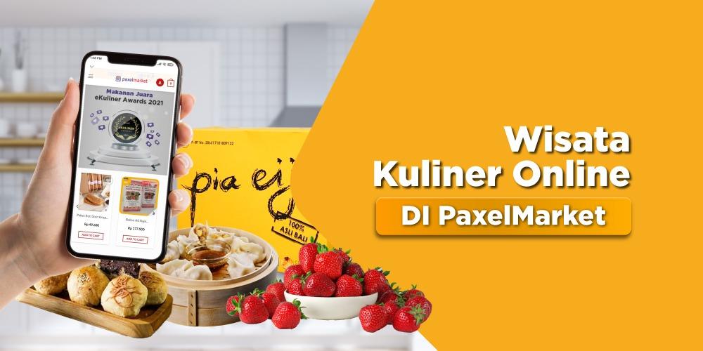 Wisata Kuliner Jajanan Nusantara hingga Menu Sehat di PaxelMarket
