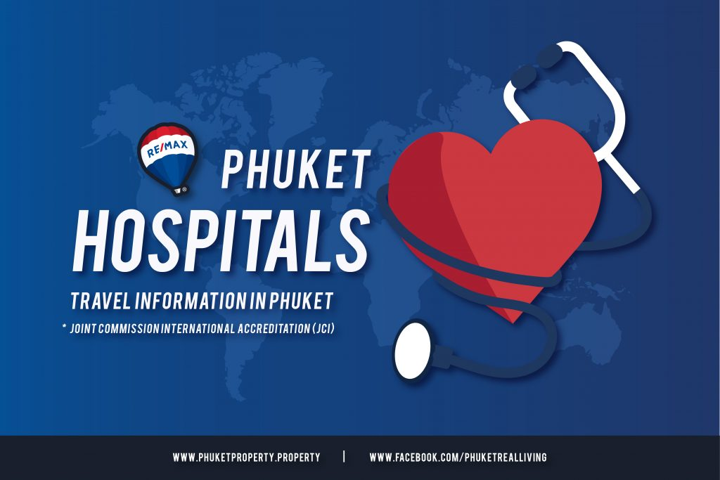 2 Hospitals with global certification in Phuket by REMAX