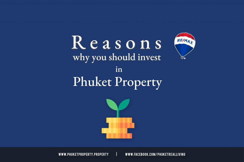 The Reasons Why You Should Investing in Phuket Property by REMAX Phuket Property