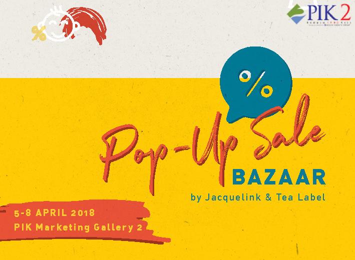 Pik2 Acara - Pop Up Sale Bazaar 2018 Berlangsung Meriah